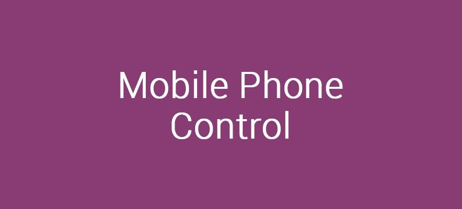 Mobile Phone Control