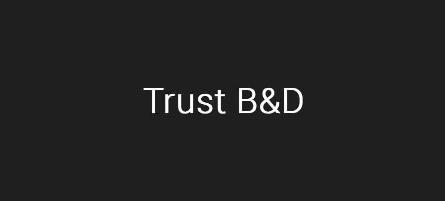 Trust B&D